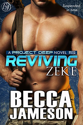 Reviving Zeke (Project DEEP Book 4)