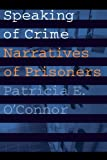 Speaking of Crime, Patricia E. O'Connor and Patricia O'Connor, 0803286082