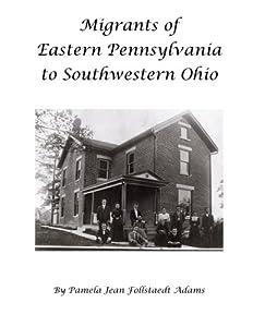 Migrants of Eastern Pennsylvania to Southwestern Ohio