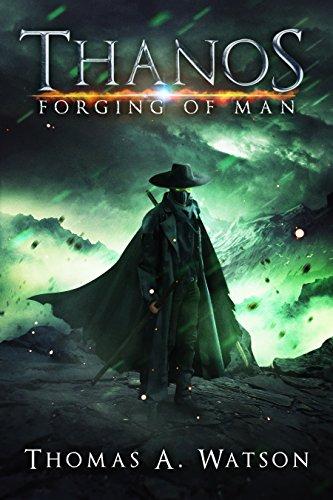 Thanos: Forging of Man by [Watson, Thomas A]