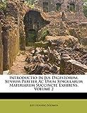 Introductio in Jus Digestorum, Sensum Pariter Ac Usum Singularum Materiarum Succincte Exhibens, Just Henning Boehmer, 1173578285