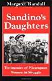 Front cover for the book Sandino's Daughters: Testimonies of Nicaraguan Women in Struggle by Margaret Randall