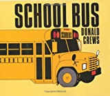 School Bus, Donald Crews, 0688028071
