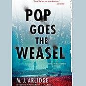 Pop Goes the Weasel: A Detective Helen Grace Thriller, Book 2 | M. J. Arlidge