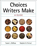 Choices Writers Make 9780205617050