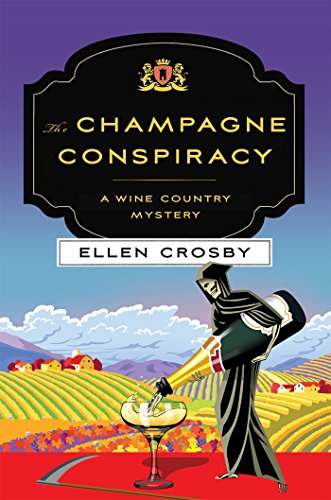 Download PDF The Champagne Conspiracy - A Wine Country Mystery