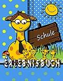 Erlebnisbuch Schule [Eintragbuch], Scully van Funkel, 1492719234