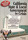 California State and Local Government in Crisis 6th Edition