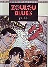 Zoulou blues par Tripp