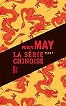 La série chinoise - Intégrale tome 1 : Meurtres à Pékin - Le Quatrième Sacrifice - Les Disparues de Shanghaï par May
