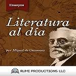 Literatura al Día: (Ensayo) [Literature Day (Test)] | Miguel de Unamuno