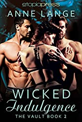 Wicked Indulgence (The Vault Book 2)