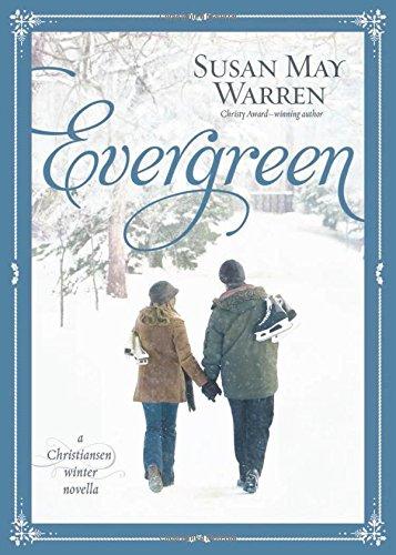 Evergreen: A Christiansen Winter Novella (Christiansen Family) (Stocking Evergreen)