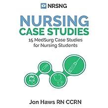 Nursing Case Studies: 15 Med Surg Case Studies with Rationales