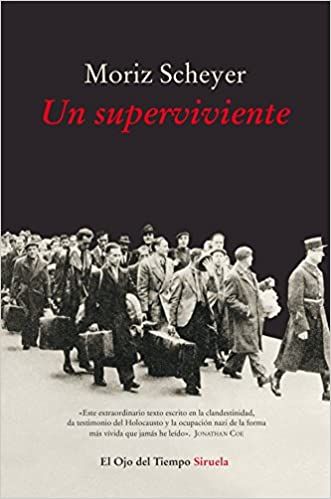 Un superviviente: 95 (El Ojo del Tiempo): Amazon.es: Scheyer, Moriz, Llovet, Begoña: Libros
