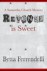 Revenge Is Sweet by Betta Ferrendelli ebook deal