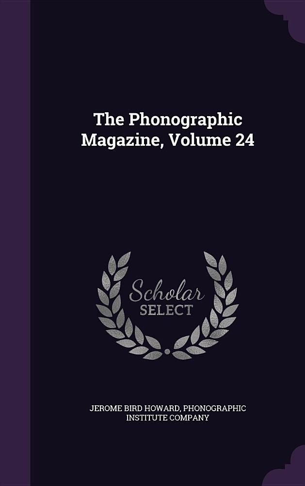 Download The Phonographic Magazine, Volume 24 pdf epub