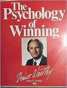the psychology of winning denis waitley pdf free download