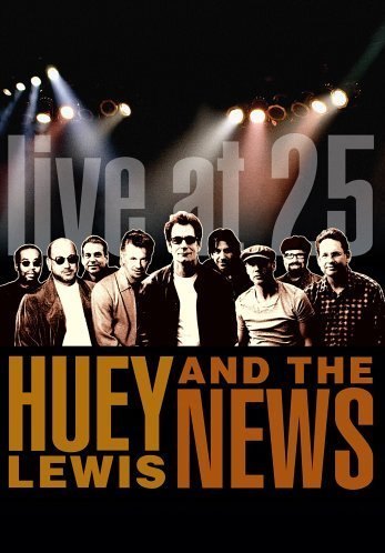 Huey Lewis   The News   Live At 25