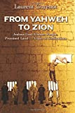 From Yahweh to Zion: Jealous God, Chosen People, Promised Land...Clash of Civilizations