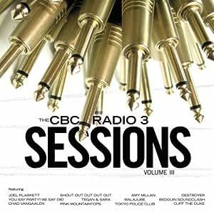 Vol. 3-Cbc Radio 3 Sessions