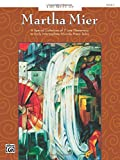 The Best of Martha Mier, Bk 2: A Special Collection of 7 Late Elementary to Early Intermediate Favorite Piano Solos