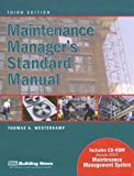 Maintenance Manager's Standard Manual, Thomas A. Westerkamp, 155701602X