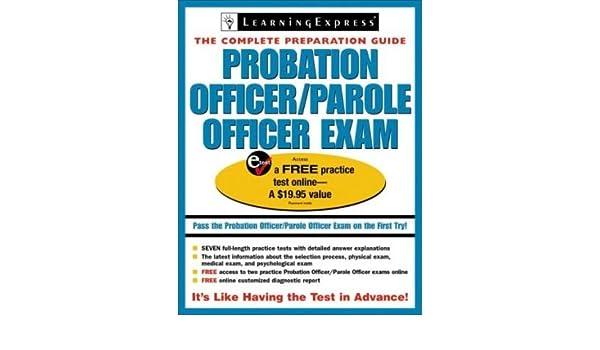 PROBATION OFFICER/PAROLE OFFICER EXAM: COMPLETE PREPARATION