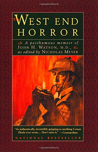 The West End Horror: A Posthumous Memoir of John H. Watson, M.D. (Tapa Blanda)