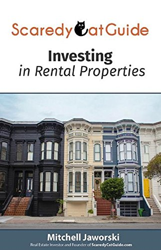 ScaredyCatGuide Investing In Rental Properties By [Jaworski, Mitchell]