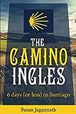 The Camino Ingles: 6 days to Santiago
