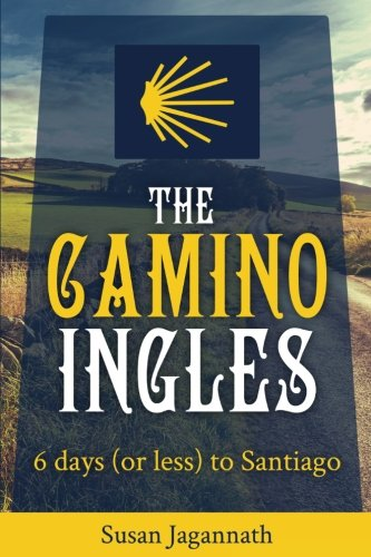 The Camino Ingles: 6 days to...