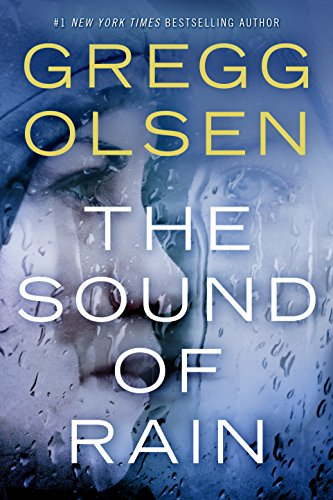 The deeper Nicole digs, the more evil she uncovers, including betrayals that hit painfully close to home….  The Sound of Rain by Gregg Olsen.