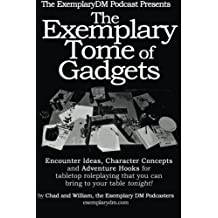 The Exemplary Tome of Gadgets: A handy pocket guide of Dungeon Master Gadgets