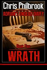 Wrath: Adrian's Undead Diary Book Five (Volume 5)