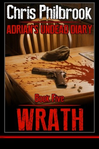 Wrath: Adrian's Undead Diary Book Five (Volume 5) pdf