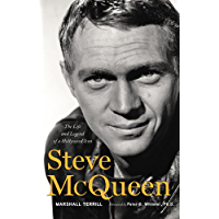 Steve McQueen: The Life and Legend of a Hollywood Icon (English Edition)