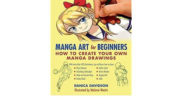 Manga Art for Beginners by Danica Davidson (2016-03-17 ...