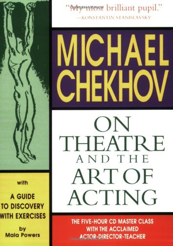 Michael Chekhov: On Theatre and the Art of Acting: The Five-Hour Master Class 4 CDs