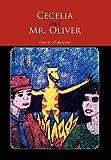 Cecelia and Mr Oliver, Dana M. H. Mockosher, 1456880330