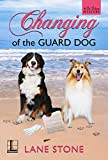 Changing of the Guard Dog (A Pet Palace Mystery Book 3)