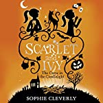 The Curse In The Candlelight: Scarlet and Ivy, Book 5 | Sophie Cleverly