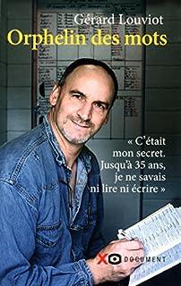Orphelin des mots, Louviot, Gérard