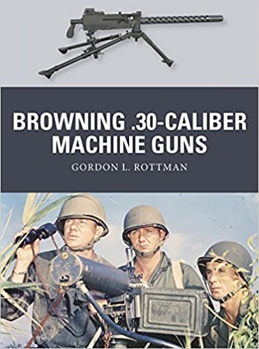 Browning .30-caliber Machine Guns (Weapon)