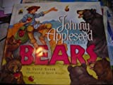 Johnny Appleseed and the Bears, David Novak, 0874067820