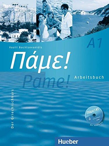 pame-a1-der-griechischkurs-arbeitsbuch-mit-audio-cd
