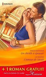 Un cheikh à épouser - L'amour de Sarah - Une bonne étoile : (promotion) (Horizon t. 2392)