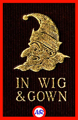 - Mr. Punch in Wig and Gown (Illustrated)