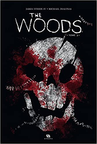 The woods (3) : The woods. Tome 3