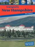 Uniquely New Hampshire, Peter Charles Melman and Peter Melman, 1403447209
